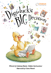Digiduck's Big Decision – Storybook about Friendship and