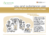 You and Substance Use Workbook – Stuff to think about… and Ways to Make Changes