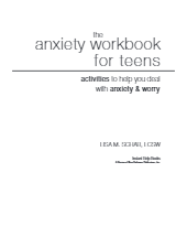 The Anxiety Workbook For Teens: Activities to Help You Deal ...