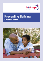 Preventing Bullying: A Guide for Parents
