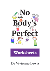 No Body's Perfect Worksheets (Body image & mental health)